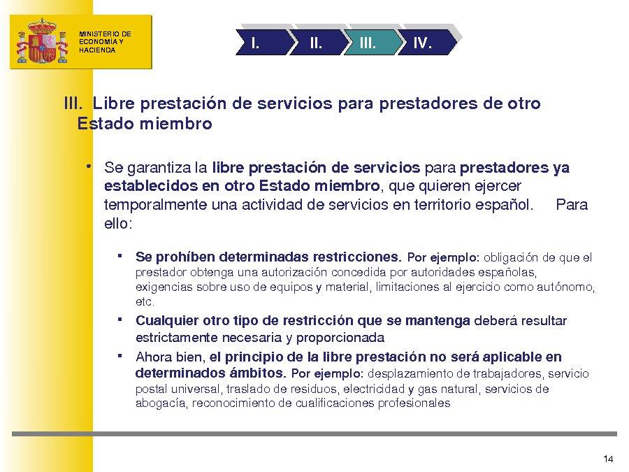A influencia da directiva europea en España